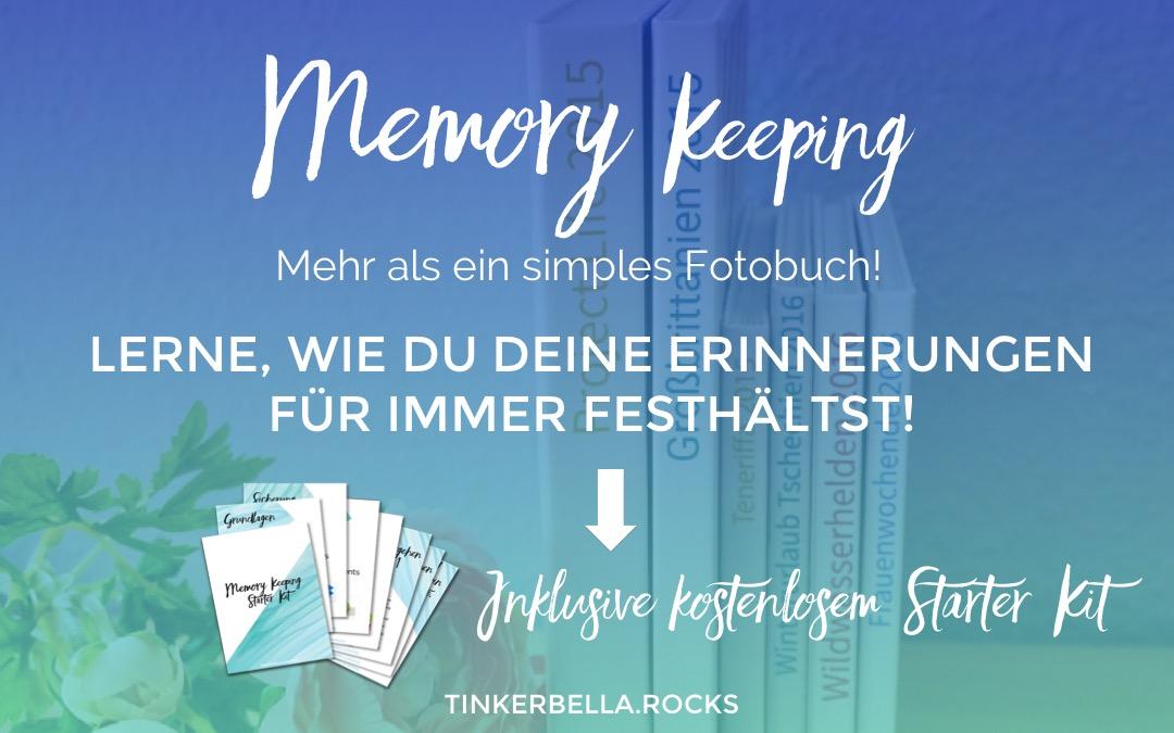 Memory Keeping? – Mehr als ein simples Fotobuch!