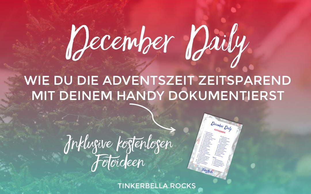 December Daily – Dokumentiere die Adventszeit 2016 mit deinem Handy