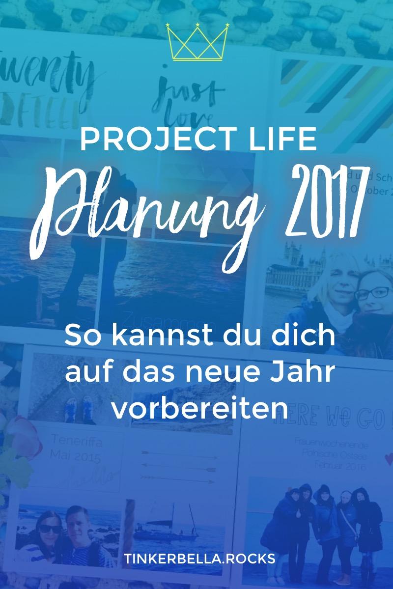 TBR Project Life Planung 2017 - So kannst du dich auf das neue Jahr vorbereiten