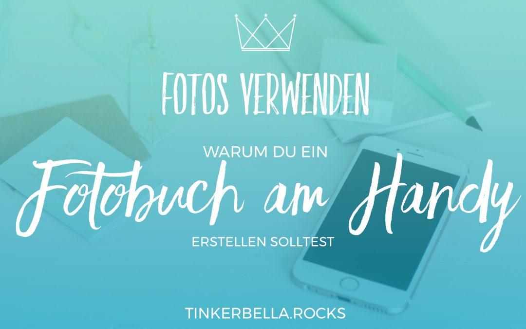 Fotos verwenden: Warum du ein Fotobuch am Handy erstellen solltest