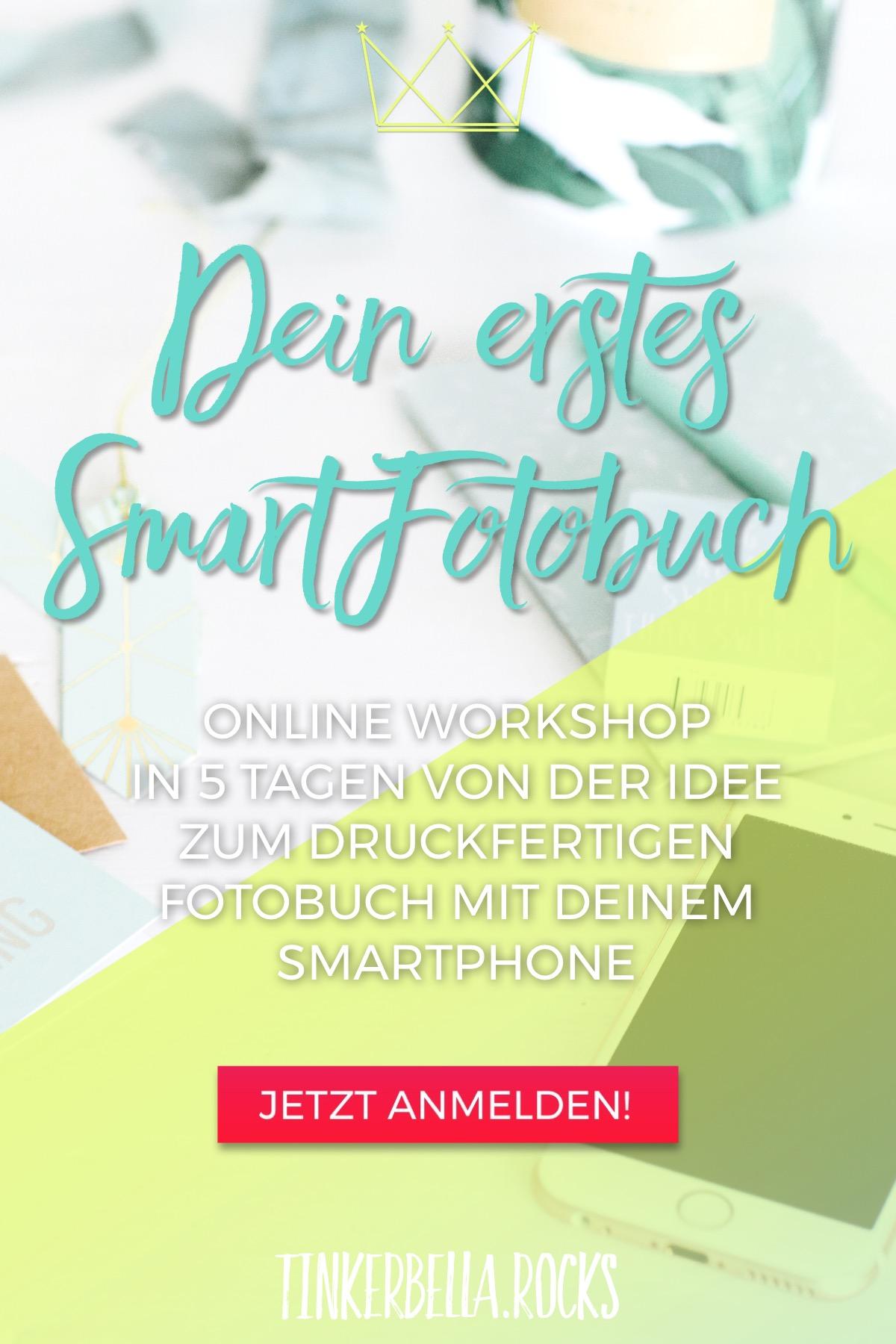 Dein erstes SmartFotobuch - Online Workshop // In 5 Tagen von der Idee zum druckfertigen Fotobuch mit deinem Smartphone // Jetzt anmelden!