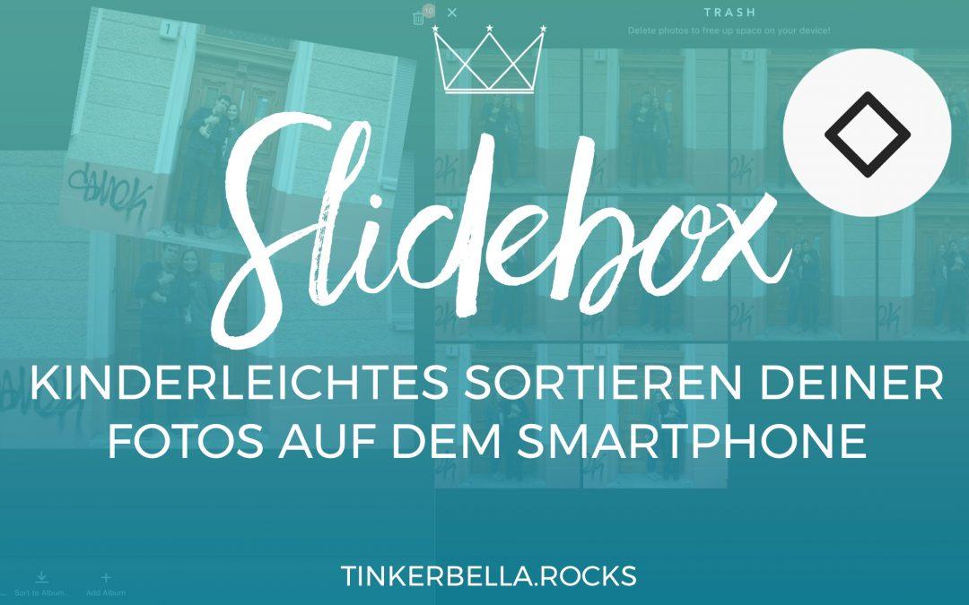 Slidebox – kinderleichtes Sortieren deiner Fotos auf dem Smartphone