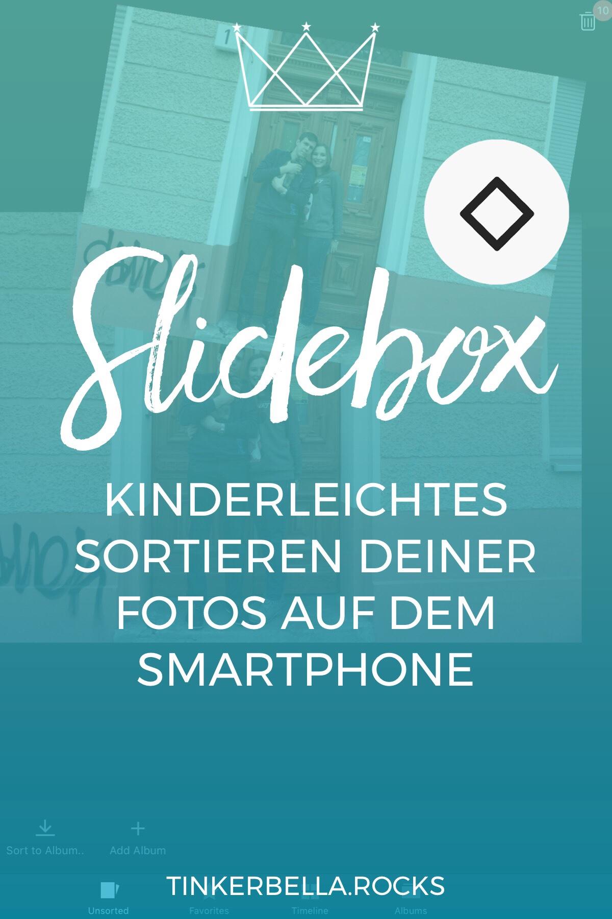 Slidebox - kinderleichtes Sortieren deiner Fotos auf dem Smartphone - Klick dich doch und bringe Ordnung in deine Kamerarolle