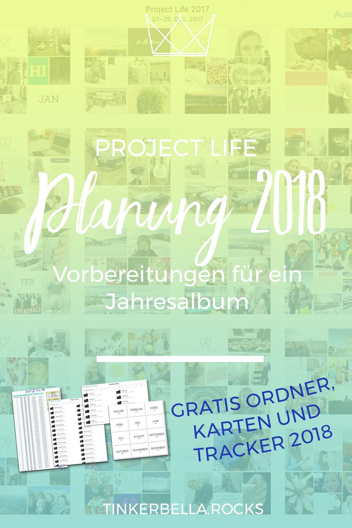 Project Life Planung 2018 - Vorbereitung Jahresalbum