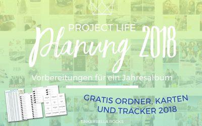 Project Life Planung 2018 – Vorbereitungen für ein Jahresalbum