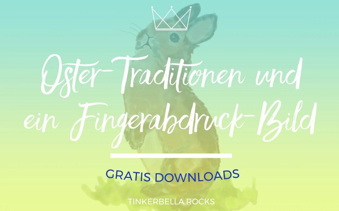 Oster-Traditionen und ein Fingerabdruck-Bild