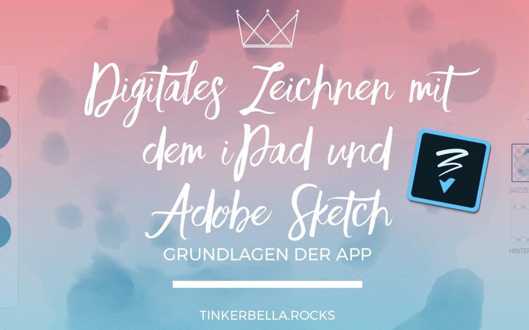 Digitales Zeichnen mit dem iPad und Adobe Sketch– Grundlagen