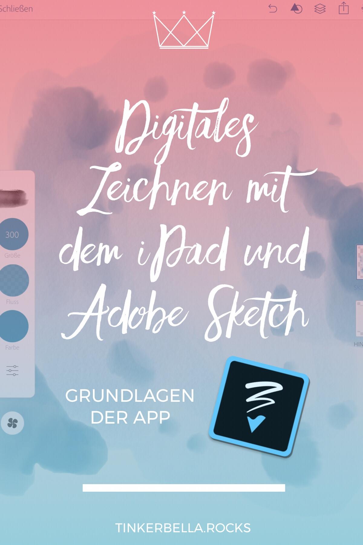 Digitales Zeichnen mit dem iPad und Adobe Sketch Pin