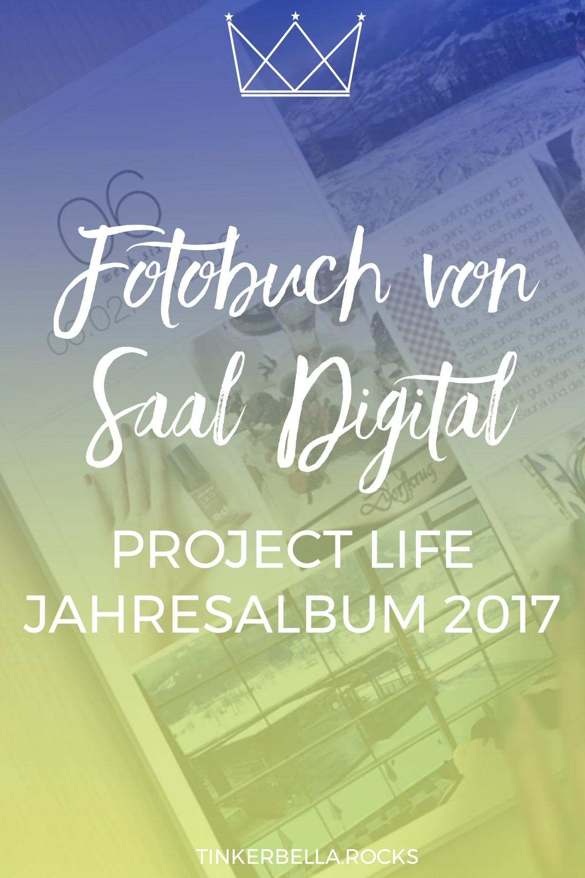Fotobuch von Saal Digital Erfahrungsbericht - Project Life Jahresalbum 2017 Pin